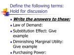define the following terms hold for discussion