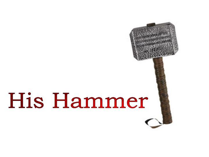 His Hammer