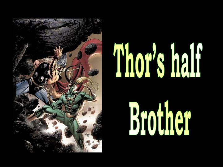 Thor's half brother