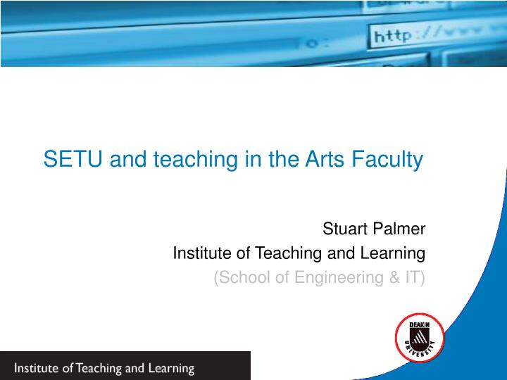 SETU and teaching in the Arts Faculty