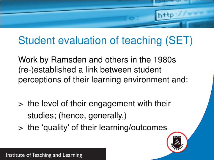Student evaluation of teaching (SET)