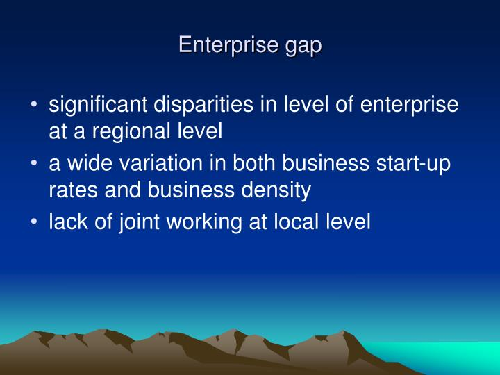 Enterprise gap