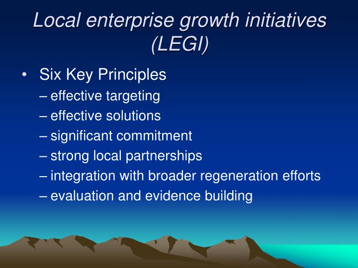 Local enterprise growth initiatives (LEGI)