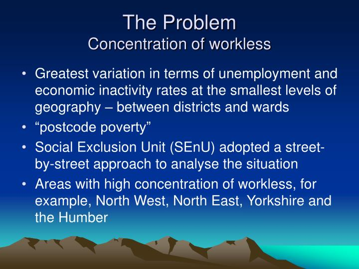 The problem concentration of workless