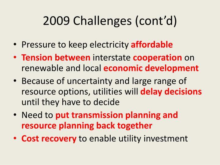 2009 Challenges (cont'd)