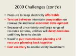 2009 challenges cont d