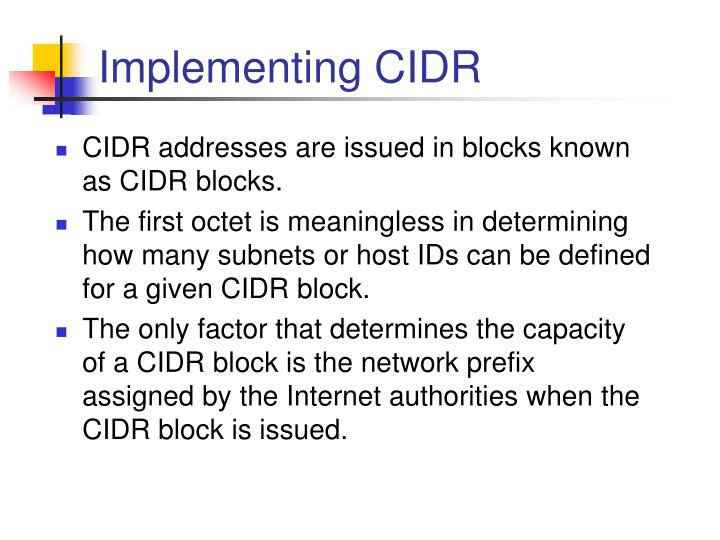 Implementing CIDR