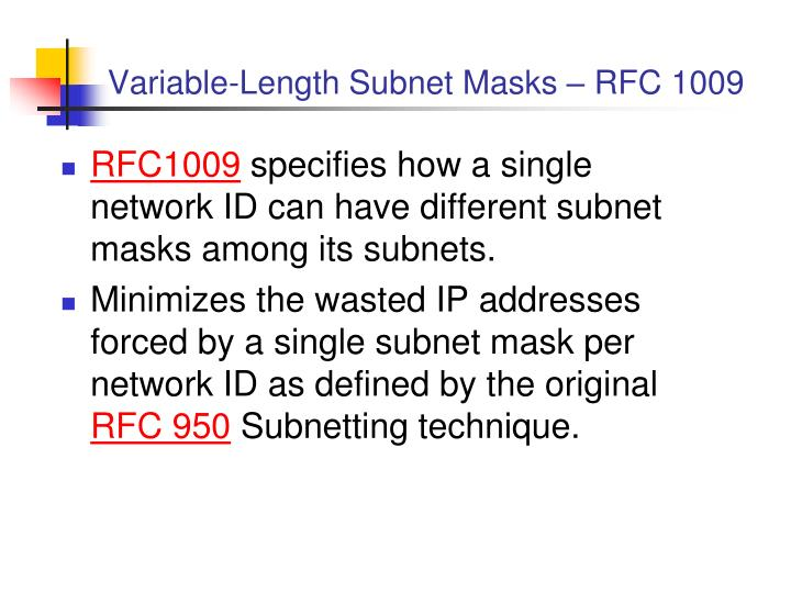 Variable-Length Subnet Masks –