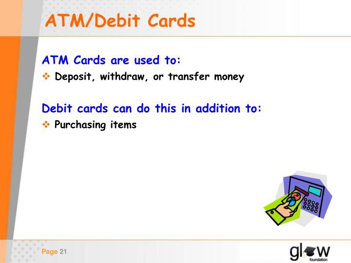 ATM/Debit Cards