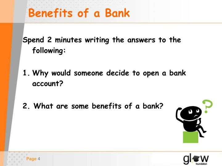 Benefits of a Bank