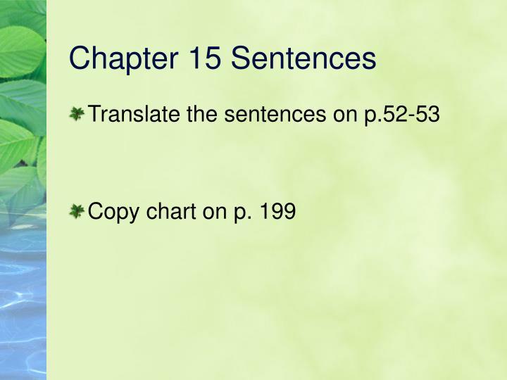 Chapter 15 Sentences