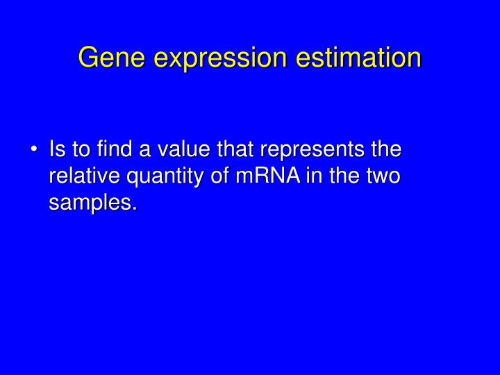 Gene expression estimation