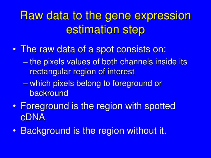 Raw data to the gene expression estimation step