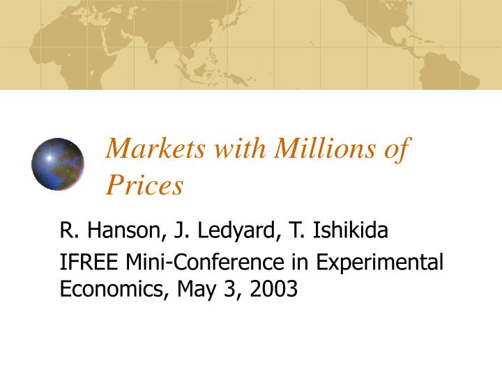 Markets with millions of prices