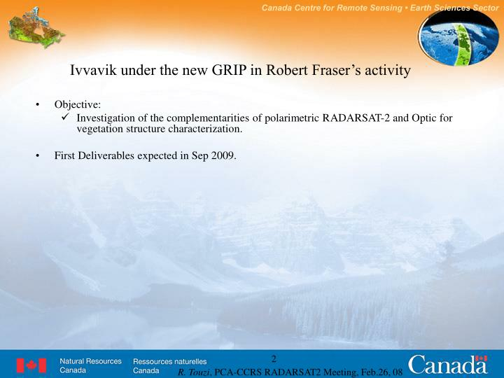 Ivvavik under the new GRIP in Robert Fraser's activity