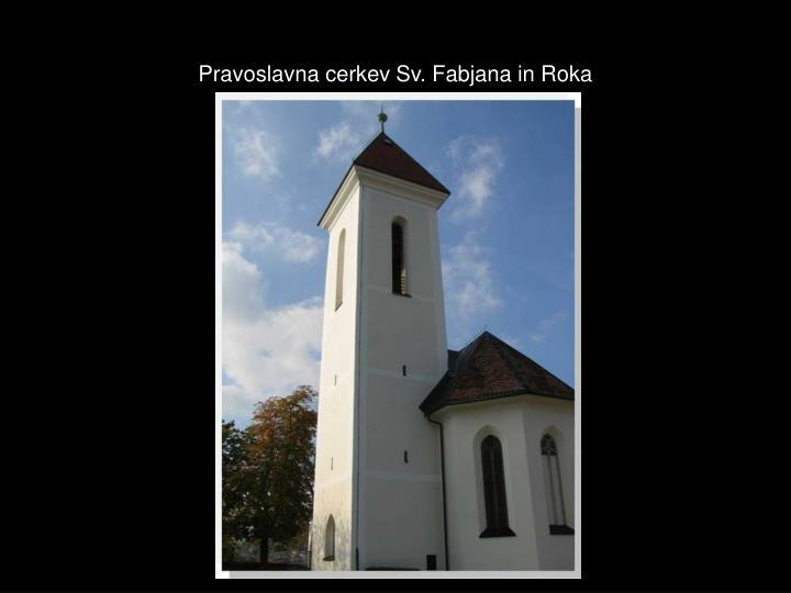 Pravoslavna cerkev Sv. Fabjana in Roka