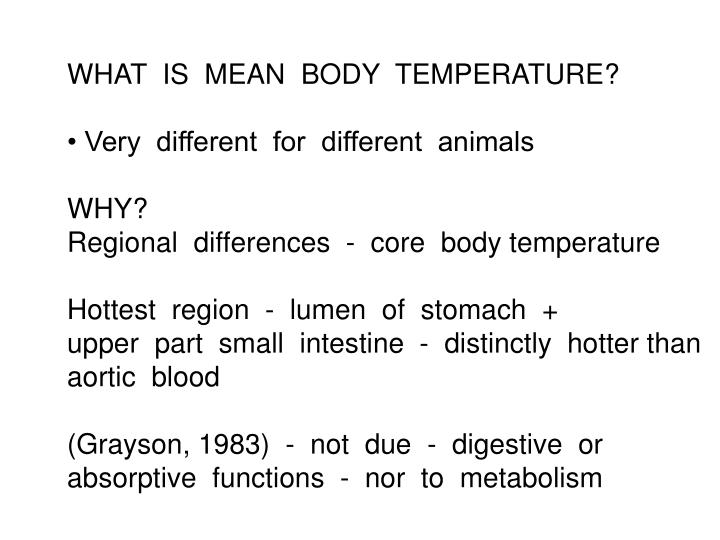 WHAT  IS  MEAN  BODY  TEMPERATURE?