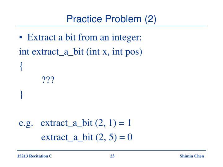 Practice Problem (2)
