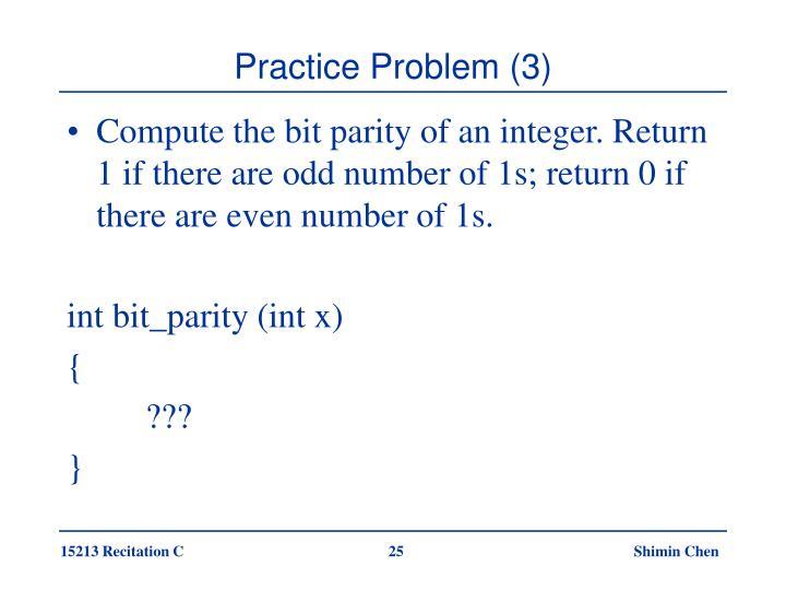 Practice Problem (3)