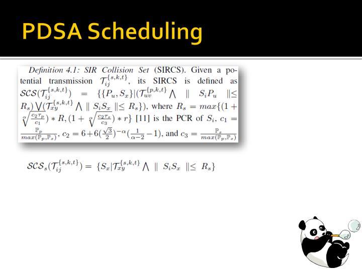 PDSA Scheduling