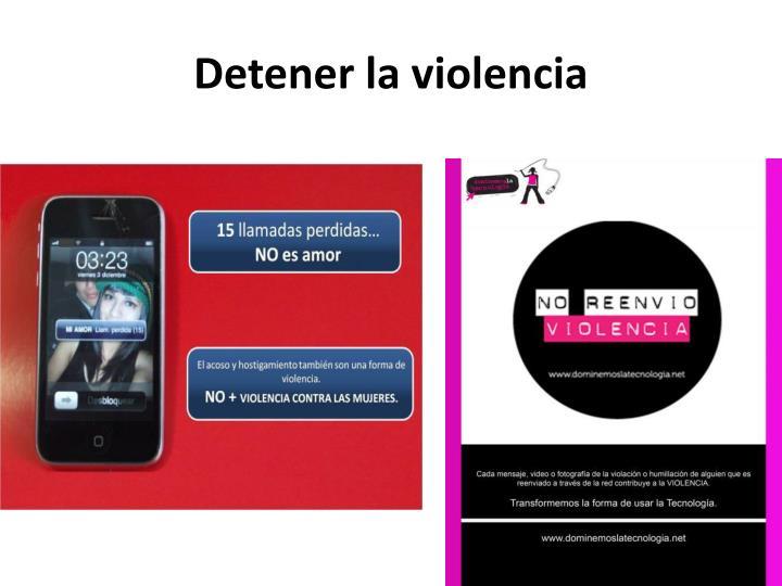 Detener la violencia