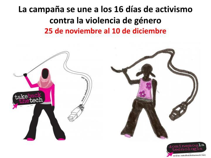 La campaña se une a los 16 días de activismo contra la violencia de género