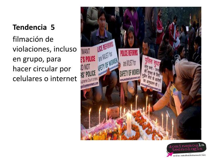 Tendencia  5