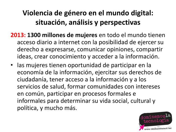 Violencia de género en el mundo digital: situación, análisis y perspectivas