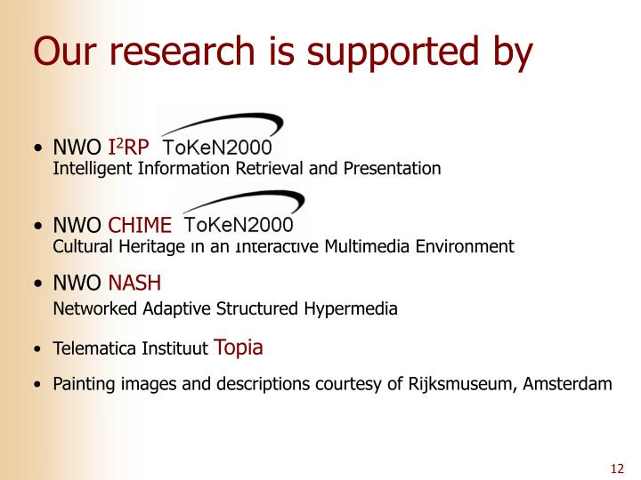 Our research is supported by