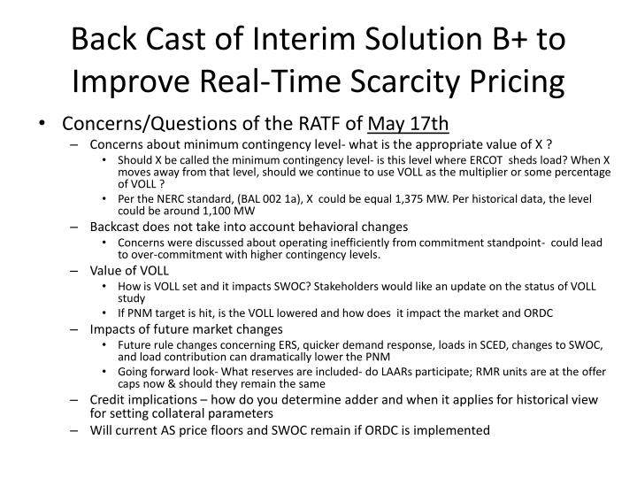 Back cast of interim solution b to improve real time scarcity pricing
