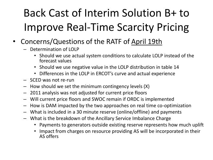 Back Cast of Interim Solution B+ to Improve Real-Time Scarcity Pricing