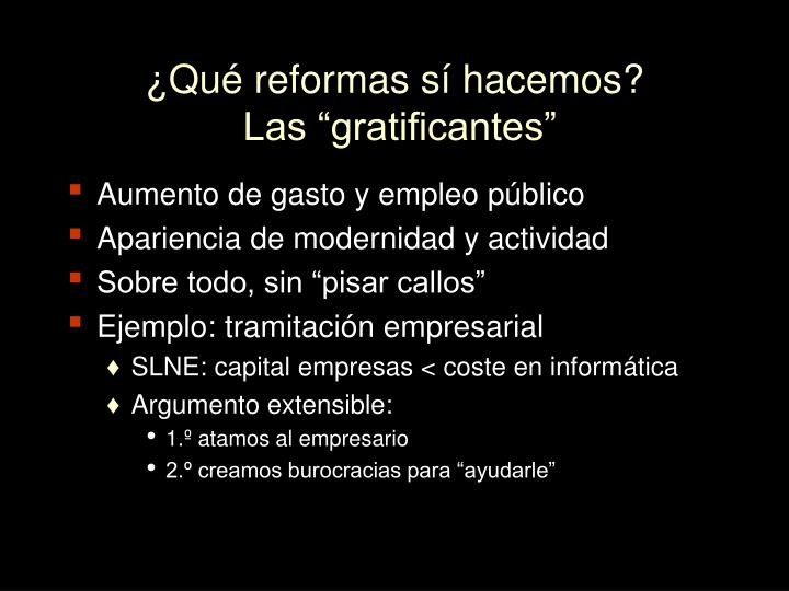 ¿Qué reformas sí hacemos?