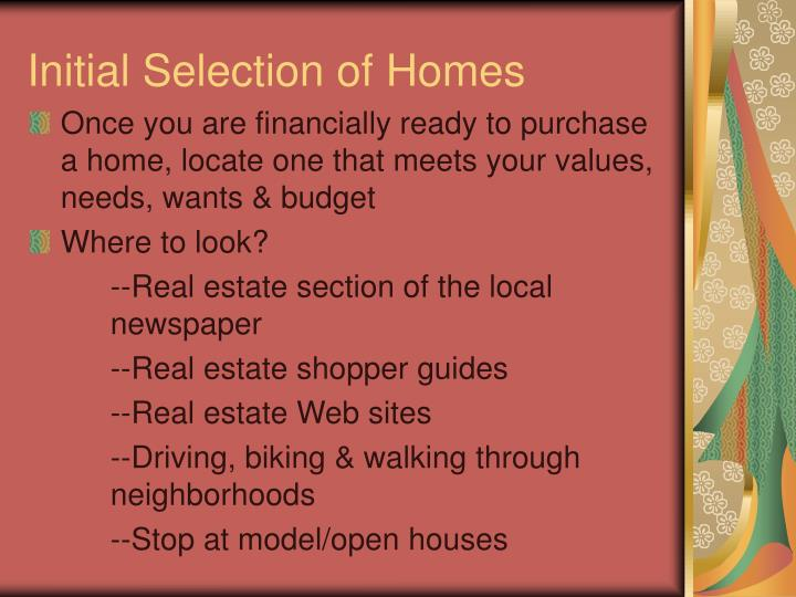 Initial Selection of Homes