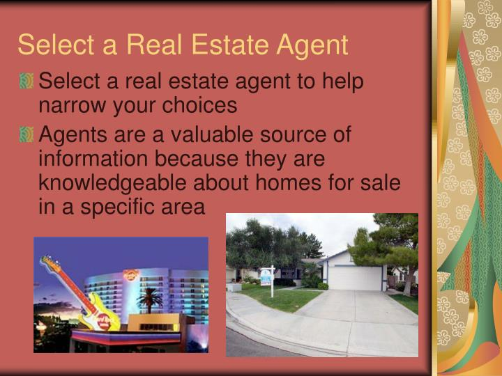 Select a Real Estate Agent