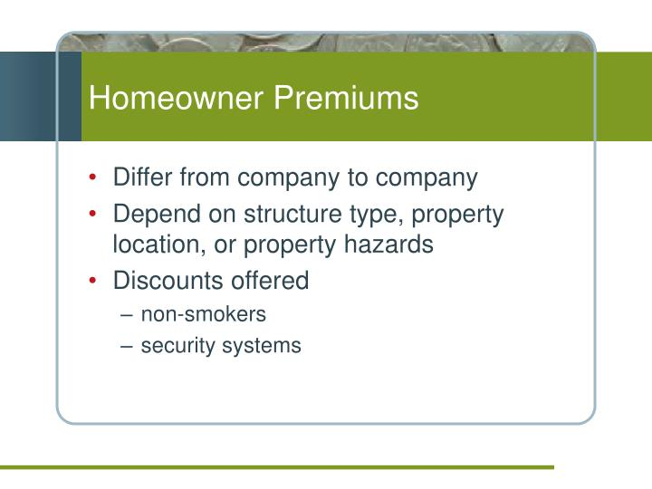 Homeowner Premiums
