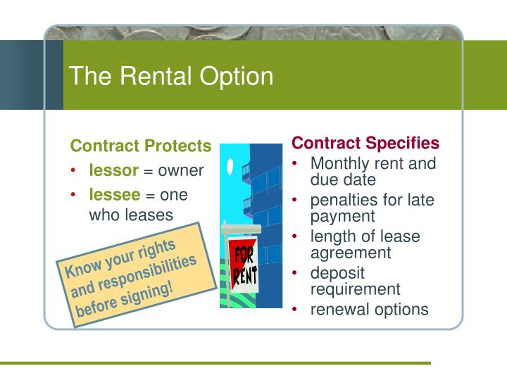 The Rental Option