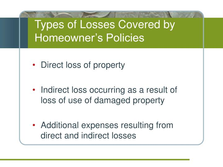 Types of Losses Covered by Homeowner's Policies
