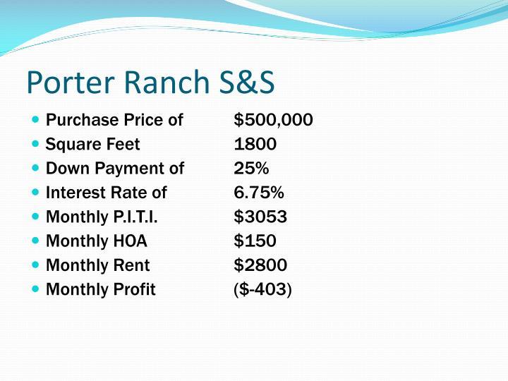Porter Ranch S&S