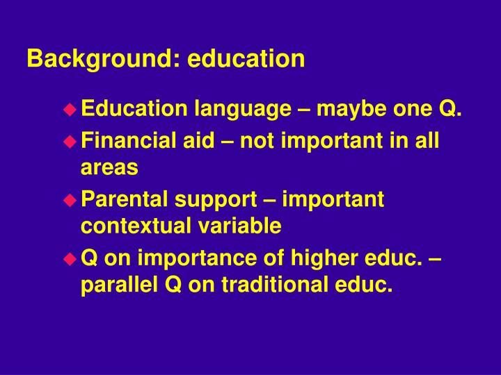 Background: education