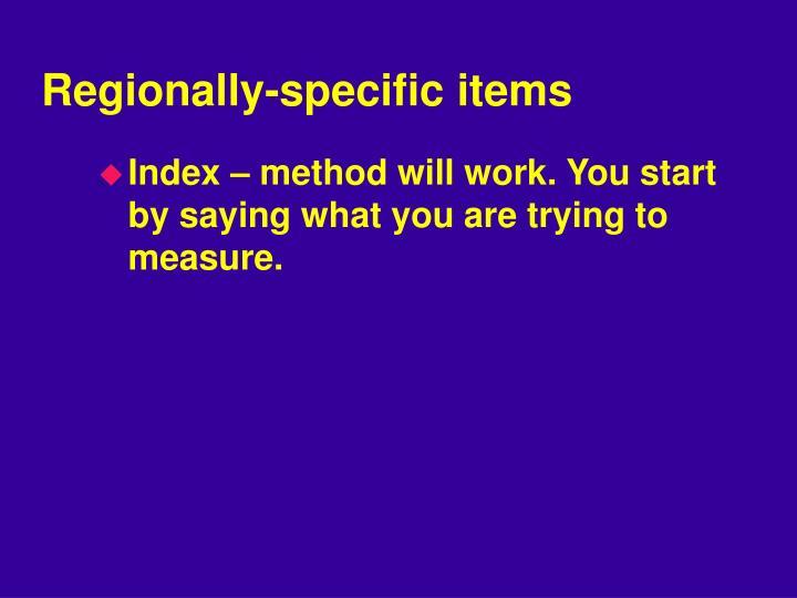 Regionally-specific items