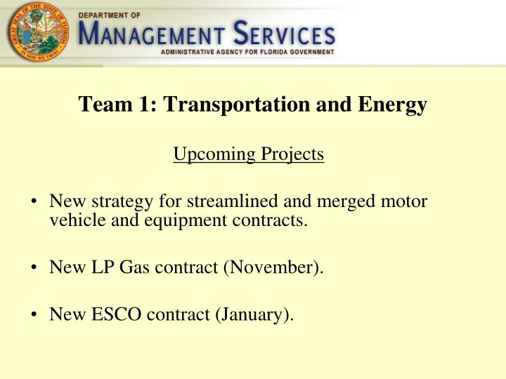 Team 1: Transportation and Energy