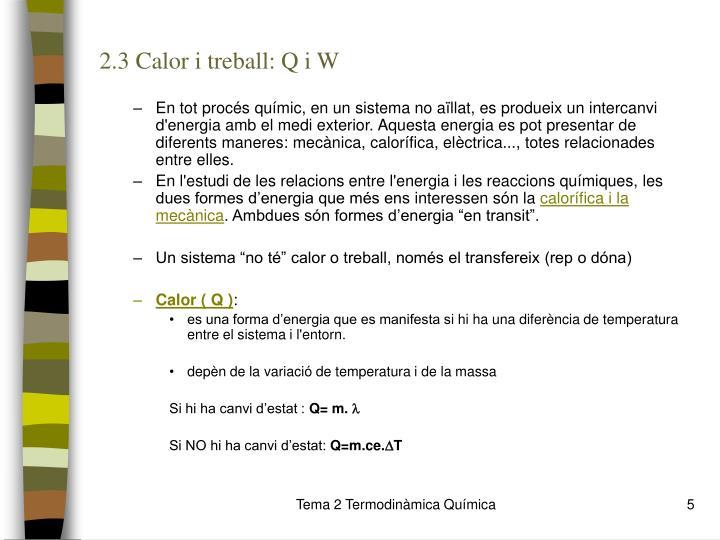 2.3 Calor i treball: Q i W