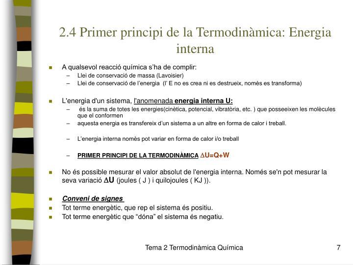2.4 Primer principi de la Termodinàmica: Energia interna