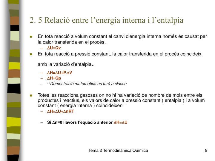 2. 5 Relació entre l'energia interna i l'entalpia