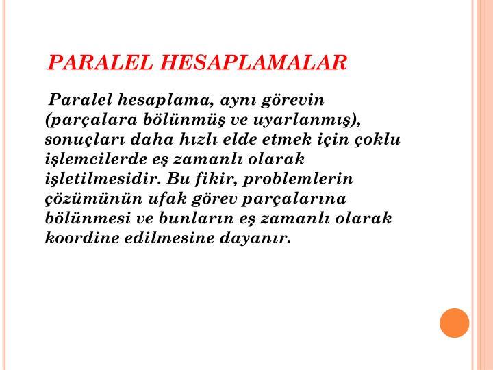 PARALEL HESAPLAMALAR