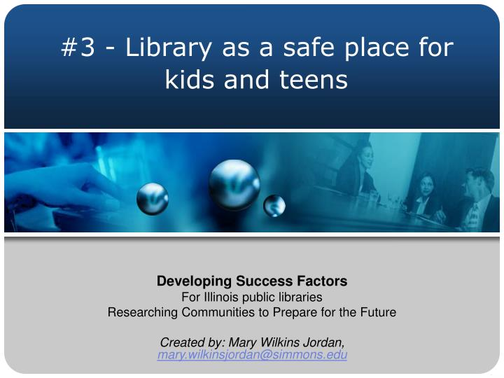 #3 - Library as a safe place for kids and teens