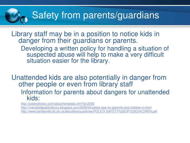 Safety from parents/guardians