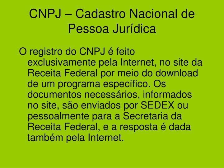 CNPJ – Cadastro Nacional de Pessoa Jurídica