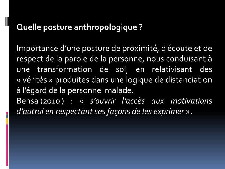 Quelle postureanthropologique?