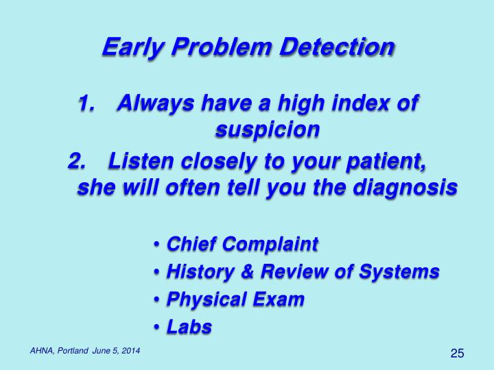 Early Problem Detection